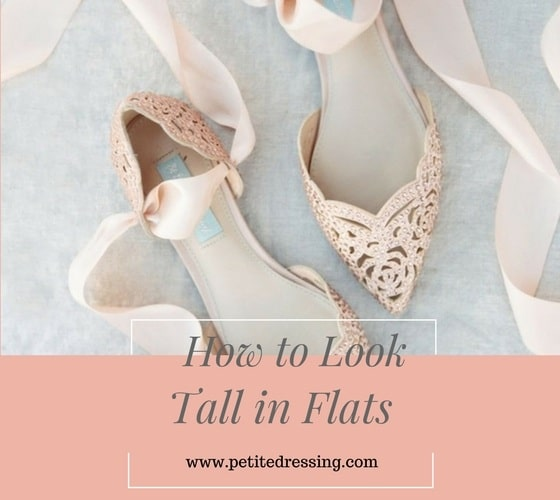 how to look tall in flats