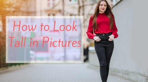 how to look tall in pictures