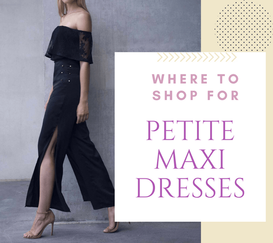 Where to Shop Maxi Dresses for Short Girls