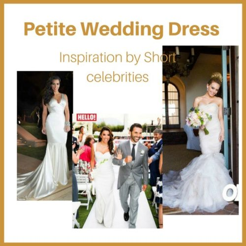 4 Best Petite Wedding Dress Inspiration from Short Female Celebrities