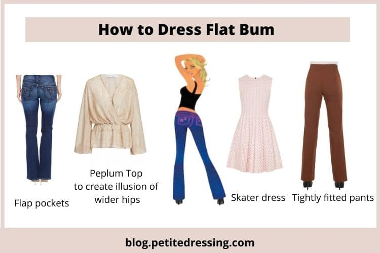 how to dress if you have flat bum