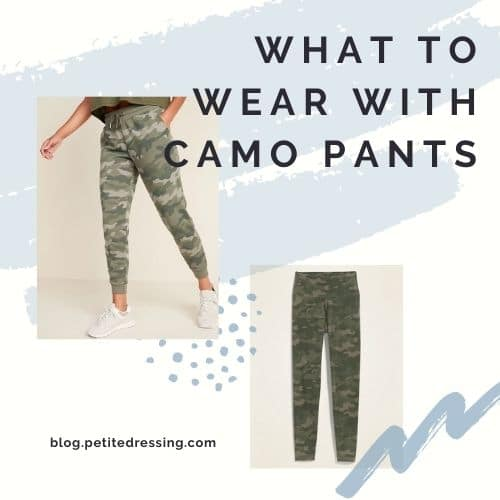 camo pants outfit ideas