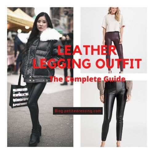 leather legging outfit ideas