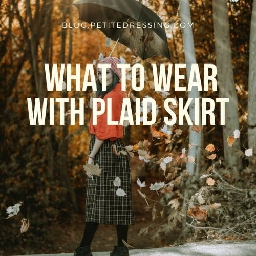 plaid skirt outfit ideas