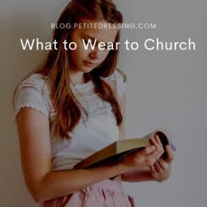 Best Outfits for Church