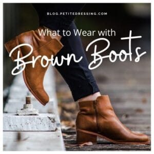 What to Wear with Brown Boots
