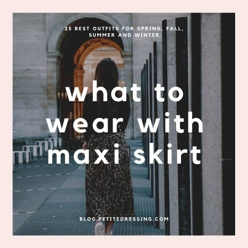 Best maxi skirt outfits