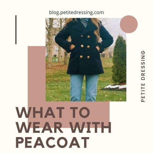 best peacoat outfits