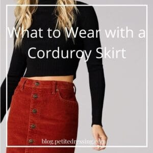 How to Wear a Corduroy Skirt