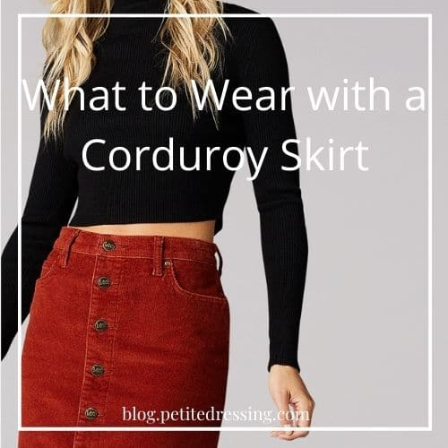 what to wear with corduroy skirt