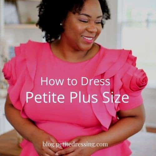 how to dress petite plus size
