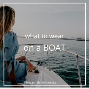 What to Wear on a Boat