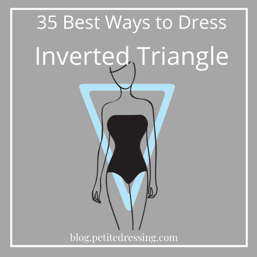 how to dress inverted triangle