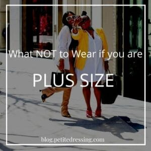 What Plus Size Should Not Wear