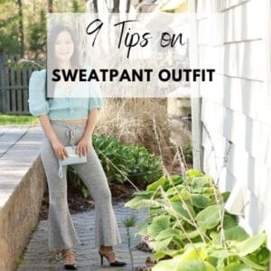 What to Wear with Sweatpants: 9 Best Outfit Ideas