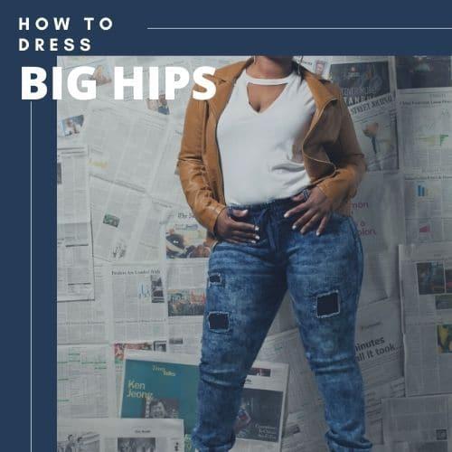how to hide big hips
