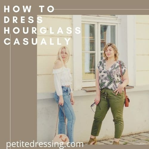 how to dress hourglass casually
